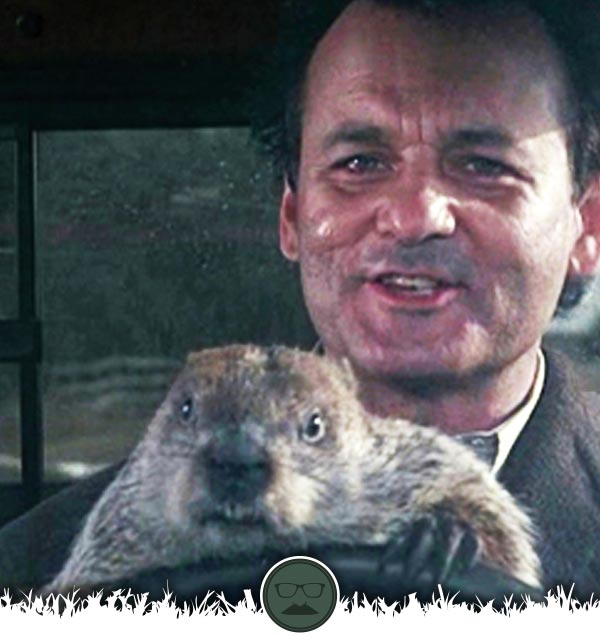 Groundhog Day : With Bill Murray